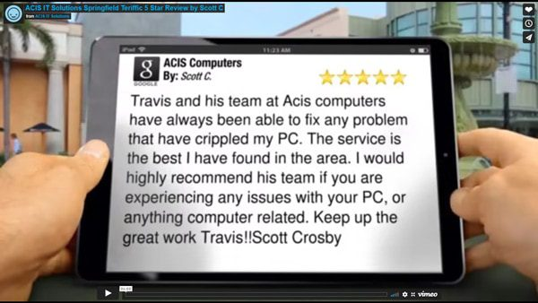 ACIS IT Solutions Springfield Terrific 5 Star Review by Scott C.