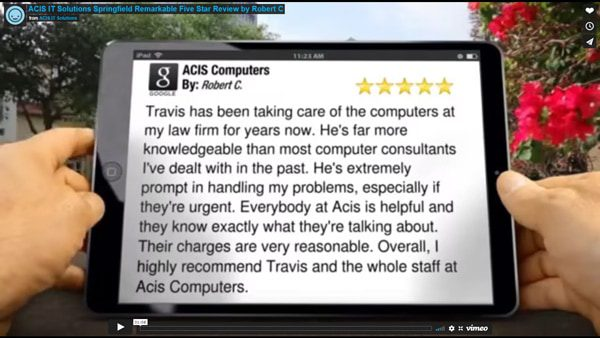 ACIS IT Solutions Springfield Remarkable Five Star Review by Robert C.