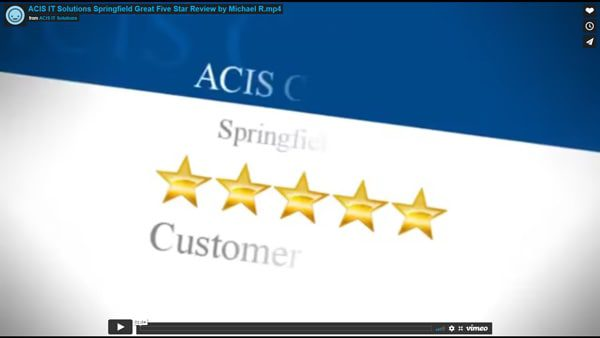 ACIS IT Solutions Springfield Great Five Star Review by Michael R.